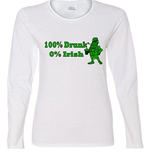 100% Drunk 0% Irish Funny Beer St. Patrick's Day Ladies Missy Fit long sleeve T-Shirt