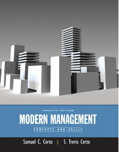 Modern Management: Concepts and Skills (12th Edition)