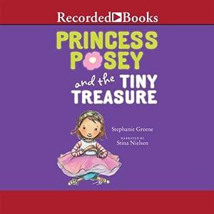 Princess Posey and the Tiny Treasure Audiobook