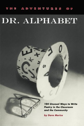 The Adventures of Dr. Alphabet: 104 Unusual Ways to Write...