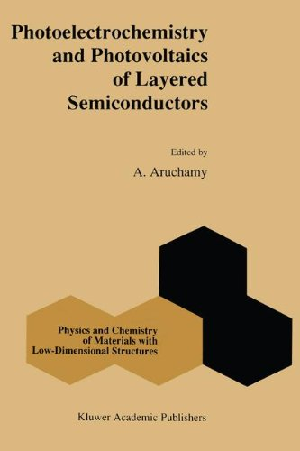 Photoelectrochemistry and Photovoltaics of Layered Semiconductors (Physics and Chemistry of Materials with Low-Dimensional Structures)