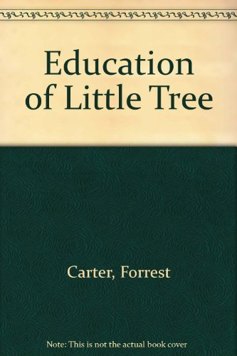 the education of little tree The education of little tree - james cromwell stars in this heartwarming  adaptation of the acclaimed best-seller about an eight-year-old.