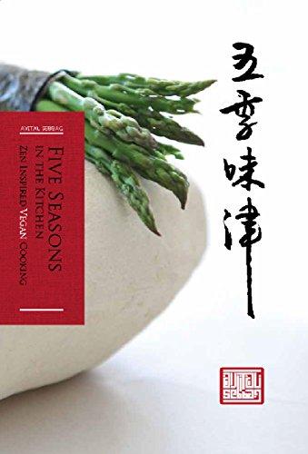 Five Seasons in The Kitchen: Zen Inspired Vegan Cooking by Avital Sebbag ebook deal