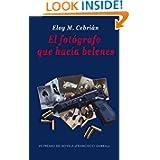 El fotógrafo que hacía belenes (Spanish Edition)