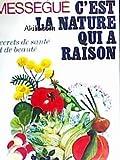 C'est La Nature Qui a Raison - Secrets De beauté et De santé