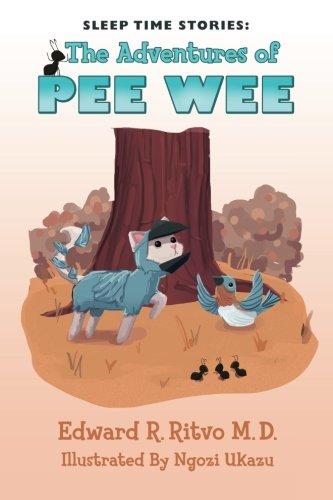 Sleep Time Stories: The Adventures of Pee Wee