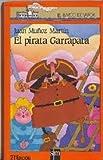 El Pirata Garrapata (Spanish Edition) (8434810018) by Munoz Martin, Juan