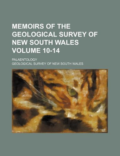 Memoirs of the Geological Survey of New South Wales Volume 10-14 ; Palaentology