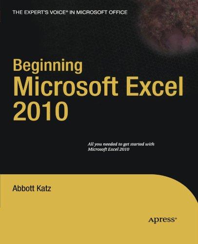 Beginning Microsoft Excel 2010 (Expert's Voice)