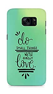 AMEZ do great things with love Back Cover For Samsung Galaxy S7