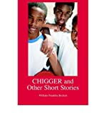 img - for [ Chigger and Other Short Stories By Beckett, William Franklin ( Author ) Paperback 2005 ] book / textbook / text book