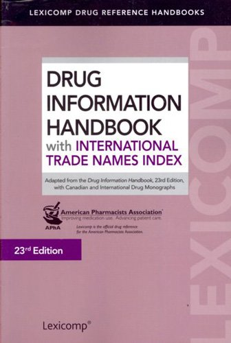 Drug Information Handbook With International Trade Names Index (Drug Information Handbook (International Ed))