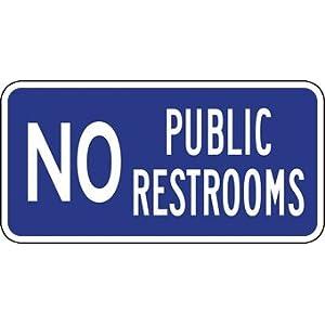 No Public Restrooms Sign 12x6