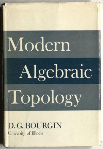 Modern Algebraic Topology
