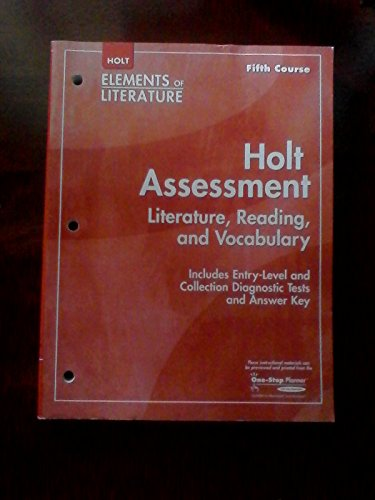 Holt Elements of Literature, Fifth Course: Holt Assessment (Literature, Reading, and Vocabulary)