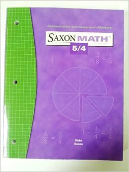 Amazon.com: Saxon Math 5/4: Assessments & Classroom ...