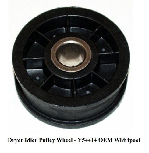 Dryer Idler Pulley Wheel (Belt Tension Pulley) New Oem Whirlpool, Maytag front-558000