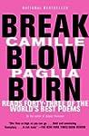 Break, Blow, Burn: Camille Paglia Rea...