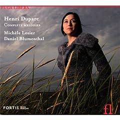 Henri Duparc: Complete Melodies - Michèle Losier & Daniel Blumenthal