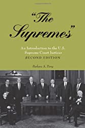«The Supremes»: An Introduction to the U.S. Supreme Court Justices
