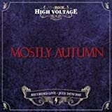 Live at High Voltage 2011 by Mostly Autumn (2011-10-18)