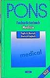 img - for PONS Fachw rterbuch, Medizin, Englisch-Deutsch, Deutsch-Englisch book / textbook / text book