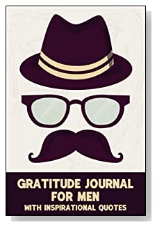 Gratitude Journal For Men – With Inspirational Quotes. The Hipster is the style of the cover of this 5-minute gratitude journal for the busy man.