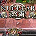 Nuclear Ball [Download]