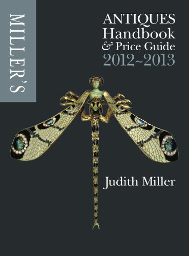 Miller's Antiques Handbook and Price Guide 2012-2013 (Miller's Antiques Handbook & Price Guide)