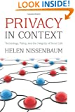Privacy in Context: Technology, Policy, and the Integrity of Social Life (Stanford Law Books)