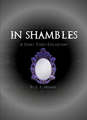 In Shambles: A Short Story Collection