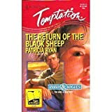 img - for The Return of the Black Sheep (Rebels & Rogues) (Harlequin Temptation # 540) by Patricia Ryan (1995-04-01) book / textbook / text book