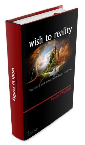 Book: Wish to reality by Leonard Vernon