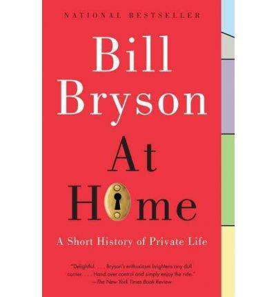 At Home: A Short History Of The Private Life descarga pdf epub mobi fb2