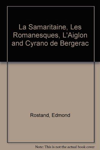 la-samaritaine-les-romanesques-laiglon-and-cyrano-de-bergerac