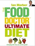 The Food Doctor Ultimate Diet by Marber, Ian Re-issue Edition (2009) Ian Marber