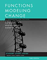 Student Study Guide to accompany Functions Modeling Change: A Preparation for Calculus,
