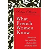 What French Women Knowby Debra Ollivier
