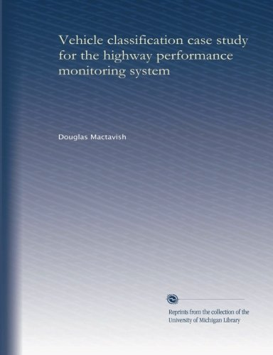Vehicle Classification Case Study For The Highway Performance Monitoring System front-1052672