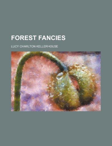 Forest fancies
