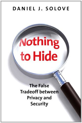 Download Nothing to Hide: The False Tradeoff between Privacy and Security