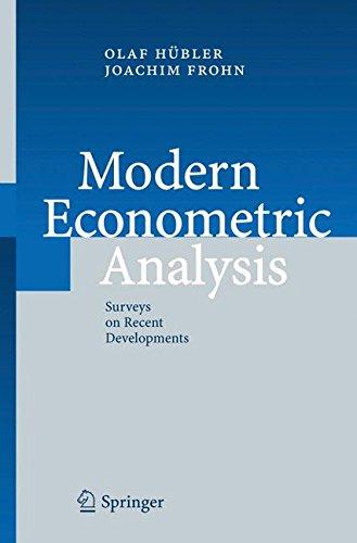 Modern Econometric Analysis: Surveys on Recent Developments