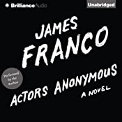 Actors Anonymous: A Novel | [James Franco]
