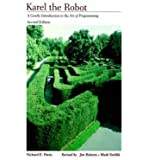 Karel the Robot: Gentle Introduction to the Art of Programming