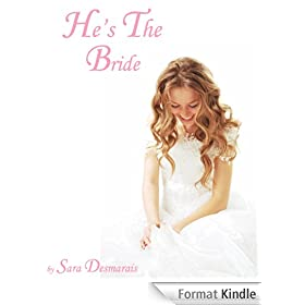 He's The Bride