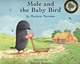 Mole and the Baby Bird (0747561192) by Newman, Marjorie