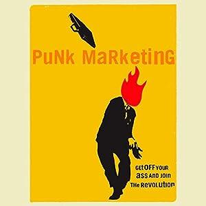 Punk Marketing Manifesto Audiobook