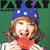 Make Up♪FAT CAT