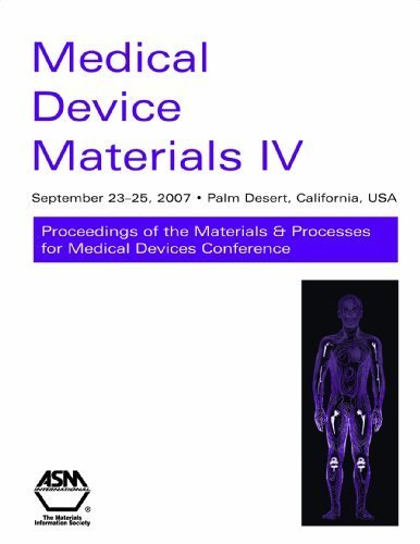 medical-device-materials-iv-proceedings-of-the-materials-and-processes-for-medical-devices-2007-by-a