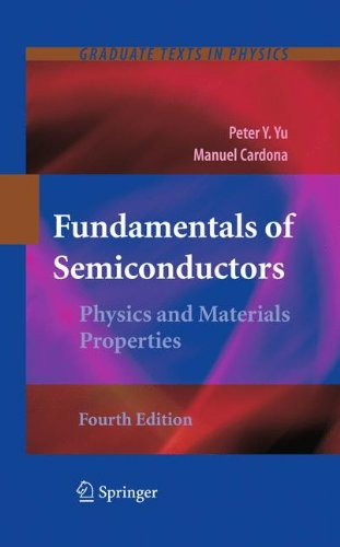 Fundamentals of Semiconductors: Physics and Materials Properties (Graduate Texts in Physics)